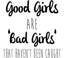 Good Girls Photographic Print