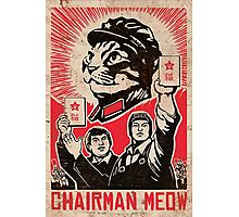 Chairman Meow - Communism - Commie - Mew - Cats Photographic Print