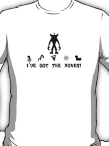 Moves Like Crash! T-Shirt