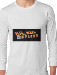 Back to the 80's Long Sleeve T-Shirt