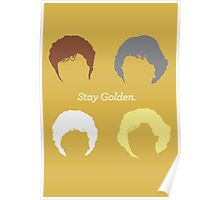"The Girls // ""Stay Golden"" Poster"