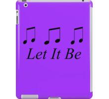 Let It Be iPad Case/Skin