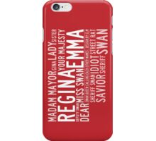 Swan Queen Nicknames (red) iPhone Case/Skin