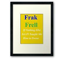 Frak vs. Frell Framed Print