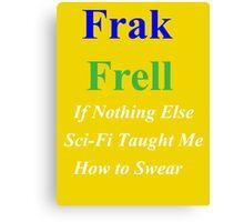 Frak vs. Frell Canvas Print