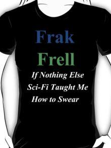 Frak vs. Frell T-Shirt
