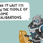 Time to Calibrate by Bskizzle