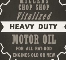 Millers Chop Shop Oil Can Sticker