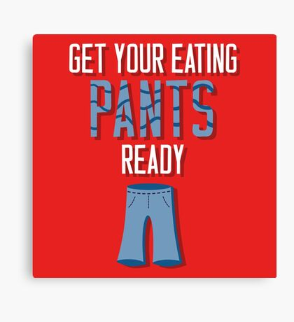 Eating Pants Canvas Print