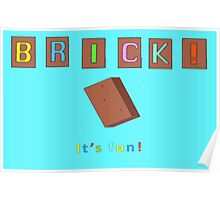 Brick! It's Fun. Poster