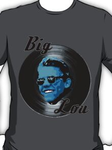 BIG LOU T-Shirt