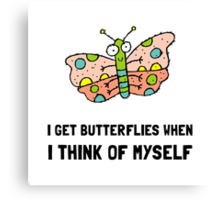 Butterfly Think Of Myself Canvas Print