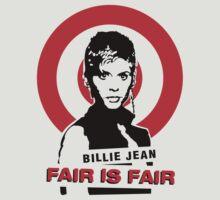 Billie Jean 'Fair is Fair' by DCdesign