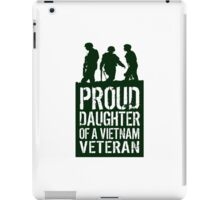 Patriotic 'Proud Daughter of a Vietnam Veteran' Ladies T-Shirt and Gifts iPad Case/Skin