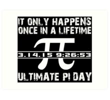 Cool 'Ultimate Pi Day 2015' T-shirts, Hoodies, Accessories and Gifts Art Print