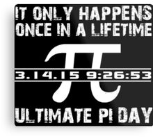 Cool 'Ultimate Pi Day 2015' T-shirts, Hoodies, Accessories and Gifts Metal Print