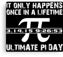 Cool 'Ultimate Pi Day 2015' T-shirts, Hoodies, Accessories and Gifts Canvas Print