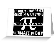 Cool 'Ultimate Pi Day 2015' T-shirts, Hoodies, Accessories and Gifts Greeting Card