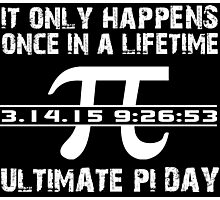 Cool 'Ultimate Pi Day 2015' T-shirts, Hoodies, Accessories and Gifts Photographic Print