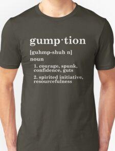 Gumption Unisex T-Shirt