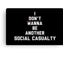 Social Casuality Canvas Print