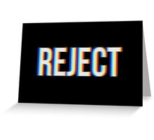 Reject Greeting Card