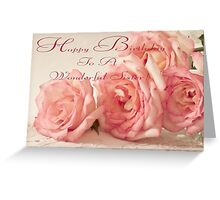 Happy Birthday Card - Pink Roses Greeting Card