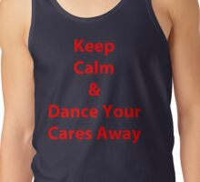 Keep Calm and Dance Tank Top