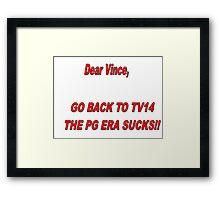 WWE- Bring Back TV14  Framed Print