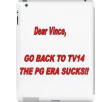 WWE- Bring Back TV14  iPad Case/Skin