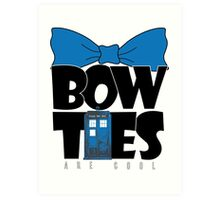 Bowties are Cool Art Print