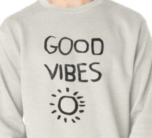 ☀Good Vibes☾ Pullover