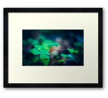 you are stronger than you think Framed Print