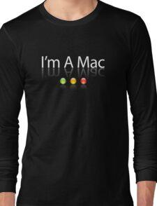 I'm A Mac White Text Long Sleeve T-Shirt