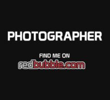 Photographer. Find Me on Redbubble.com Kids Clothes
