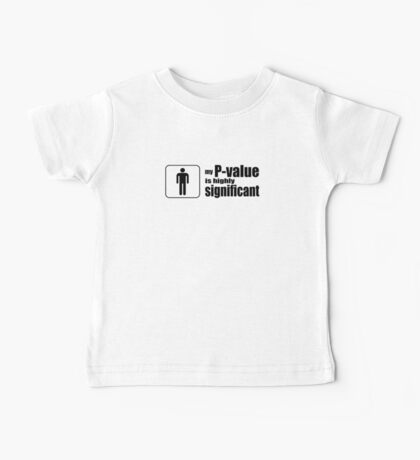My P-Value is Highly Significant Baby Tee