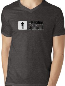 My P-Value is Highly Significant Mens V-Neck T-Shirt