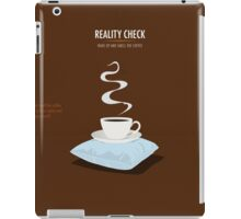Reality Check iPad Case/Skin