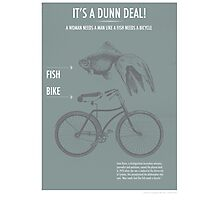 It's a Dunn Deal! Photographic Print