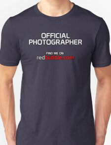 OFFICIAL Photographer. Find Me on Redbubble.com T-Shirt