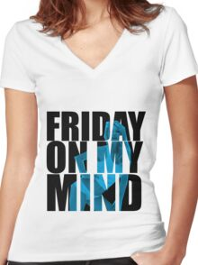 friday on my mind Women's Fitted V-Neck T-Shirt