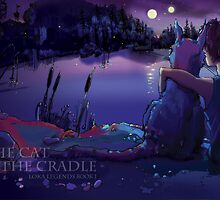 The Cat in the Cradle - Loka Legends by Andreas Bell