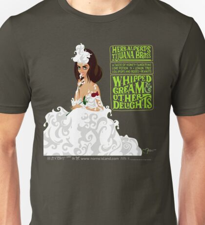 WHIPPED CREAM & OTHER DELIGHTS Unisex T-Shirt