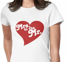 MRS. to the MR. Womens Fitted T-Shirt