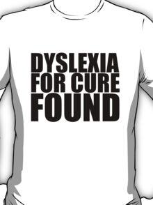 Dislexia funny t-shirt T-Shirt