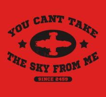You Cant Take the Sky From Me Kids Clothes