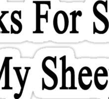 Thanks For Saving My Sheep  Sticker