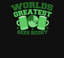Worlds greatest BEER BUDDY (in green for St Patricks day!) Unisex T-Shirt