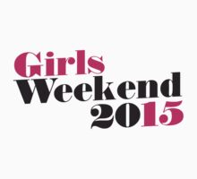 Girls Weekend 2015 by Boogiemonst