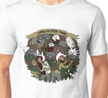 Apocalypse Time! Unisex T-Shirt